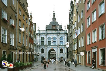 Blick durch die Ulica Długa (Langgasse) auf das Goldene Tor., Polen, Danzig, Gdańsk, Rechtstadt, Ulica Długa, Langgasse, Goldenes Tor, Brama, Albers, Foto, foreal